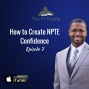 Artwork for How to Create NPTE Confidence