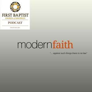 Modern Faith 12 - The Freedom of Self-Control