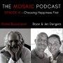 Artwork for Ep 041 Choosing Happiness First with Bryan and Jen Dangerz