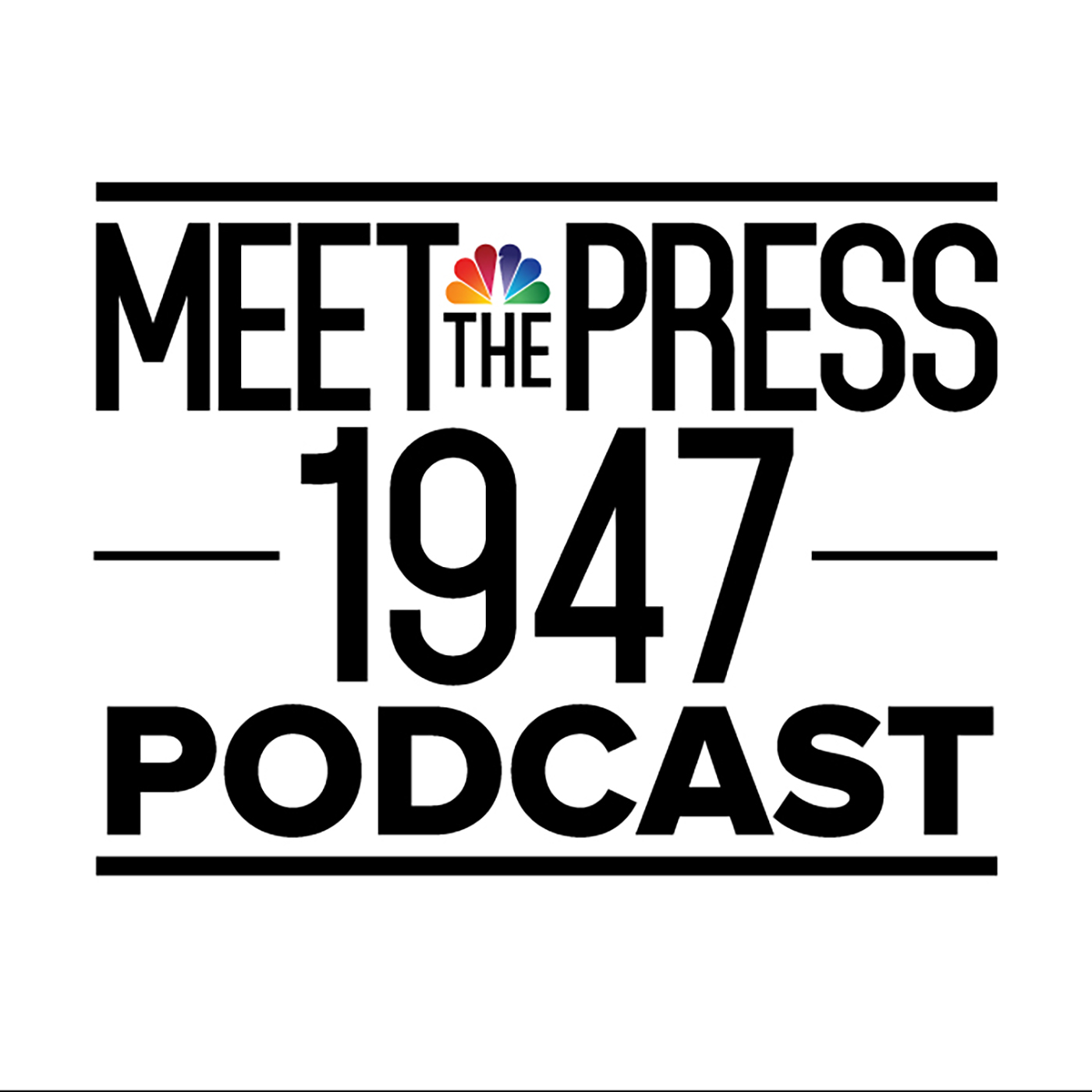 1947: The Meet the Press Podcast show art