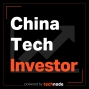Artwork for 01: Welcome to the China Tech Investor podcast