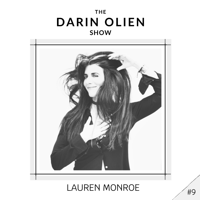 #9 Lauren Monroe on Awakening the Heart to Itself