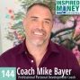 Artwork for Money, Happiness, and Your Best Self with Coach Mike Bayer
