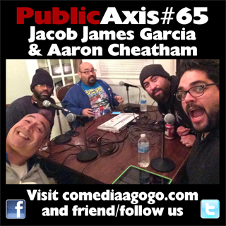 Public Axis #65: Jacob James Garcia & Aaron Cheatham