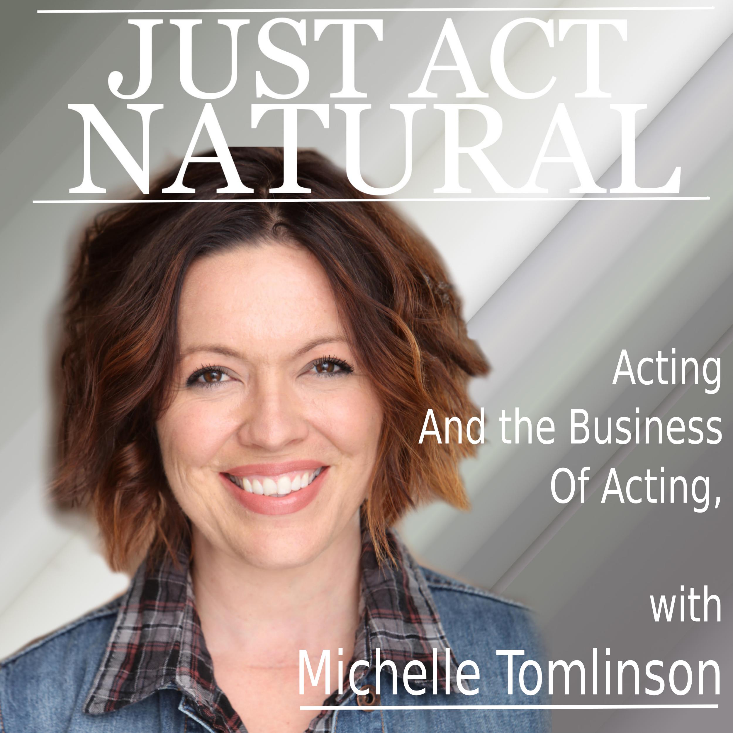 Just Act Natural show art