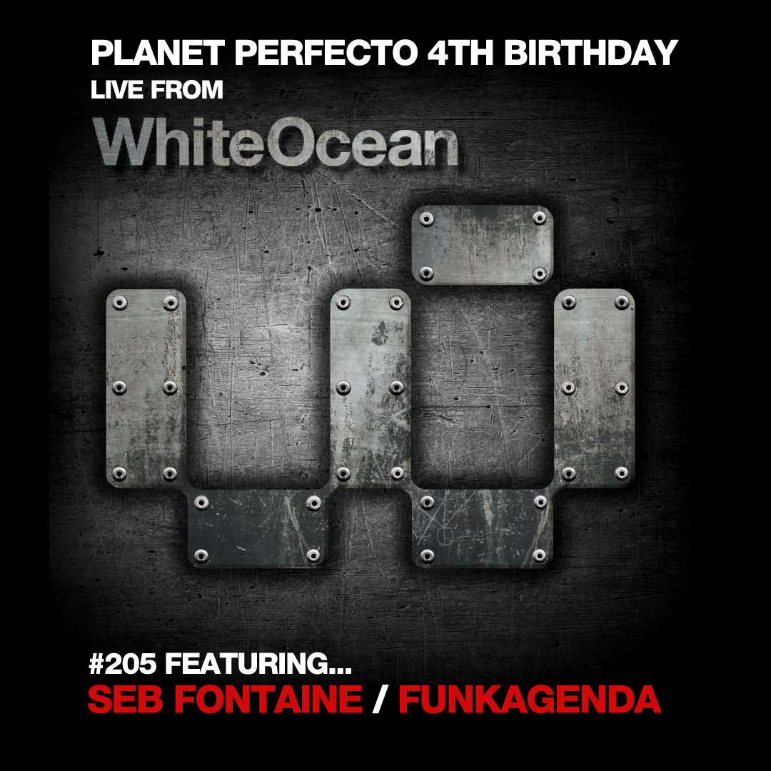 Planet Perfecto Podcast ft. Paul Oakenfold:  Episode 205