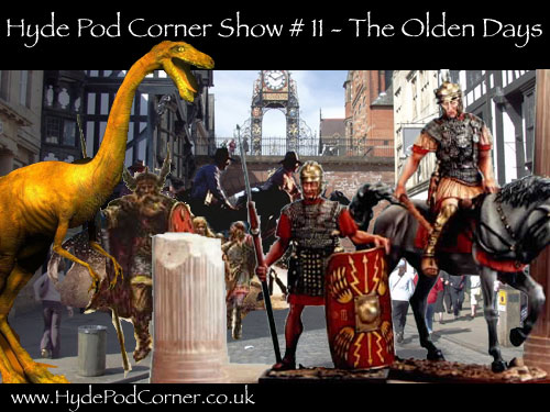 Hyde Pod Corner Show #11 - The Olden Days