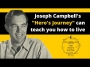 """Artwork for Joseph Campbell's """"Hero's Journey"""" can teach you how to live a better life"""