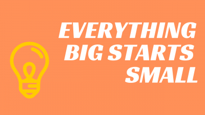 Everything Big Starts Small show image