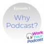 Artwork for Why Podcast?