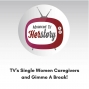 Artwork for TV's Single Women Caregivers and Gimme A Break!