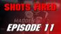 Artwork for Shots Fired Episode 11: Gamer Psycho Gets A Gun