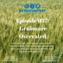 Artwork for Ketodontist Podcast Ep 038: Grains are Overreated