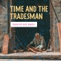 Artwork for Time and the Tradesman