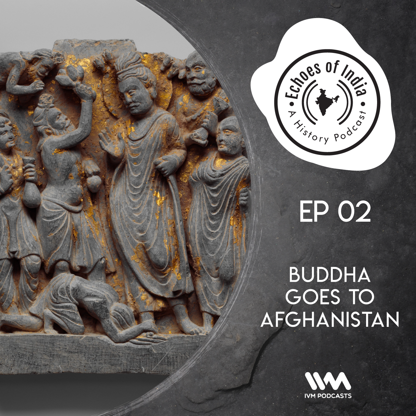 Ep. 02: Buddha Goes to Afghanistan