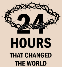 Artwork for 24 Hours That Changed the World - The Upper Room