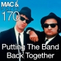 Artwork for The Mac & Forth Show 170 - Putting The Band Back Together