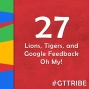 Artwork for Lions, Tigers, and Google Feedback Oh My! - GTT027