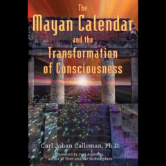 Episode Eight - The Mayan Calendar and the Transformation of Consciousness