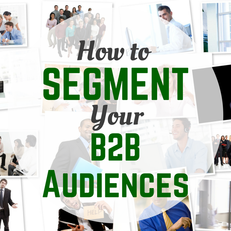 Content Marketing Podcast 136: How to Segment Your B2B Audiences