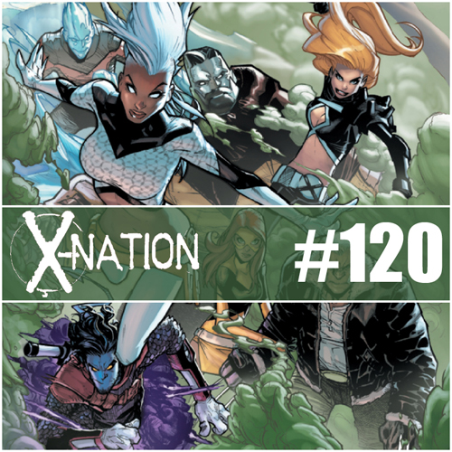 Cultural Wormhole Presents: X-Nation Episode 120