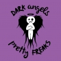 Artwork for Dark Angels & Pretty Freaks #30. We talk RadioFubar, The Puss is Named! Wonder Woman onesie, Answer Grants questions, Get Dicked, Try to figure out Slush, 5 Fav Animals, Thank Graphic Novice, Read E.L.E, Cheese Nipple, Henno's new podcast, and so
