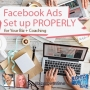 Artwork for 113 - Facebook Ads Set up PROPERLY for Your Biz + Coaching