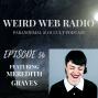 Artwork for Episode 56 - Meredith Graves Talking Magic, Horror & The Devil