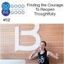 Artwork for #52 Finding the Courage to Reopen Thoughtfully