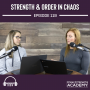 Artwork for Strength & Order in Chaos - Episode 119
