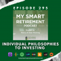 Artwork for Ep 295: Individual Philosophies to Investing