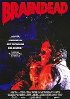 #111; Dead-Alive / Braindead (B-Movie Arc)