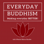 Artwork for Everyday Buddhism 51 - Steady, Calm and Brave with Kimberly Brown