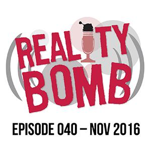 Reality Bomb Episode 040