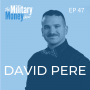 Artwork for Military Real Estate Investing 101 With David Pere