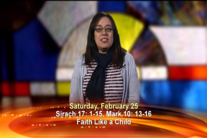 Artwork for Saturday, February 25, 2017 Today's topic: Faith like a child