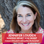Artwork for 26 Making what you want with Jennifer Louden