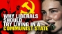Artwork for Why all liberals should live in a COMMUNIST state for a month