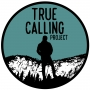 Artwork for Ep. 0 - Welcome To the True Calling Project Podcast