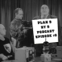 Artwork for Plan 9 by 9: Plan 6 - Minutes 45:01-54:00 with guest Brett Stillo