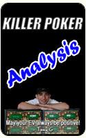 Killer Poker Analysis 8/31/07