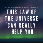 Artwork for This Law of the Universe can really help you