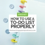 Artwork for How to Use a To-Do List Properly