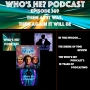 Artwork for Who's He? Podcast #369 Then as it was, again it will be - The Sirens of Time Review