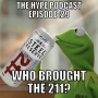 Artwork for THe Hype Podcast Episode 29: Who brought the 211 July 12 15