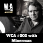 Artwork for WCA #202 with Mixerman