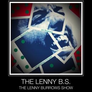 THE LENNY B.S.