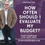 Artwork for How Often Should I Evaluate My Budget?