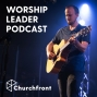 Artwork for Why Worship Leaders Need to be Great at Hospitality - Jonathan Malm