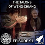 Artwork for Episode 91: The Talons of Weng-Chiang (In Like Sin)